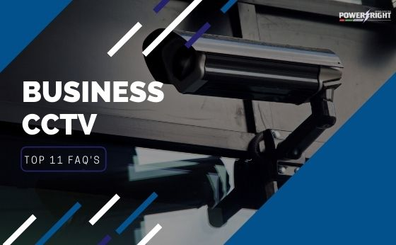 Business CCTV: Top 11 FAQ's of 2020