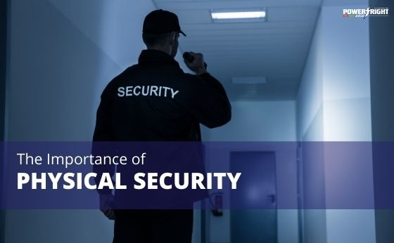 The Importance of Physical Security