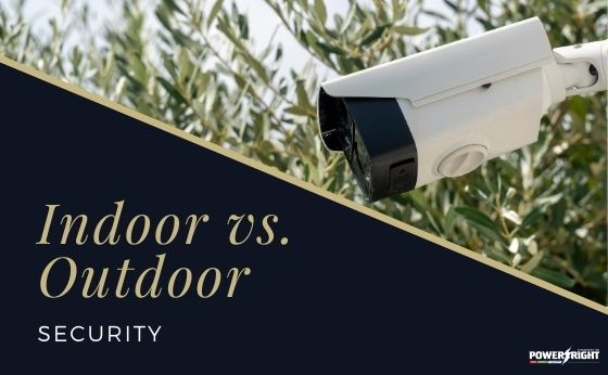 Indoor vs. Outdoor Security: Systems Comparison